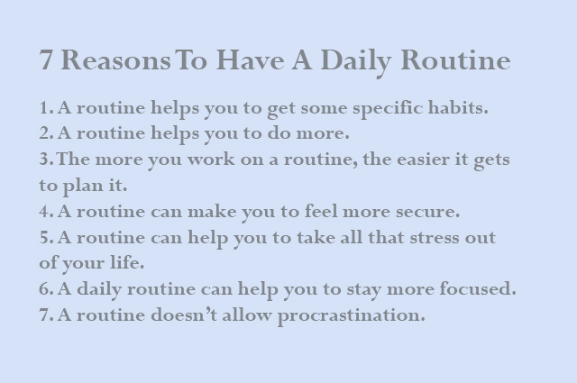 7 reasons to have a daily routine