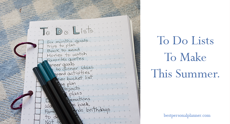 to do lists for this Summer