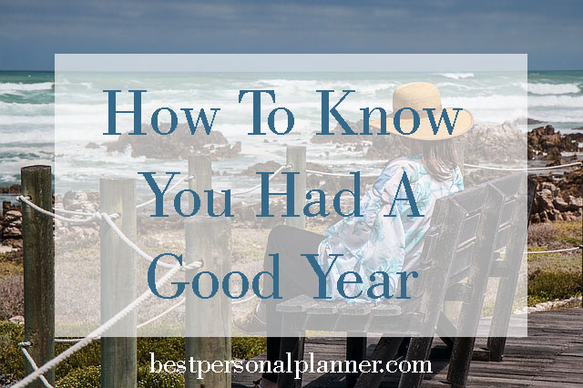 how to know you had a good year