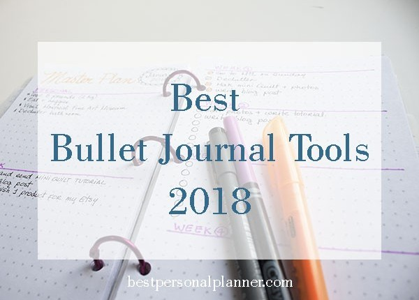 best bullet journal tools 2018