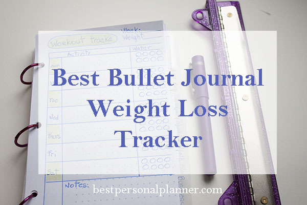 Best Bullet Journal weight loss tracker