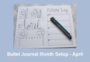 Easy Bullet Journal Month Setup - April