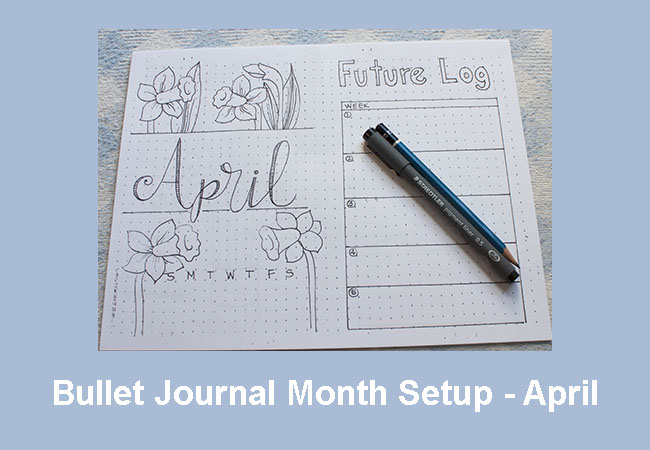 Easy Bullet Journal Month Setup - April