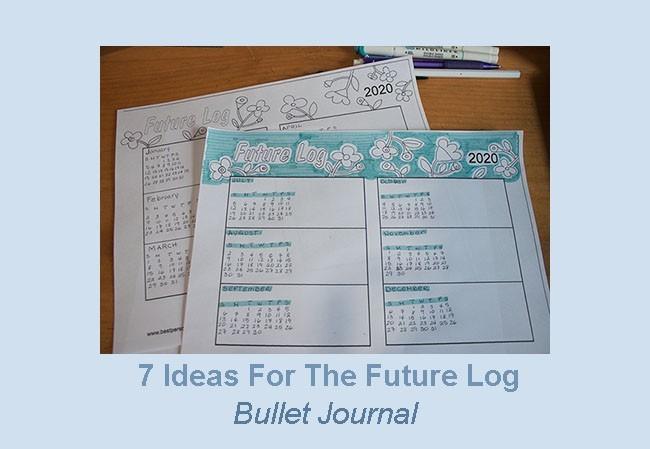 7 bullet journal future log ideas